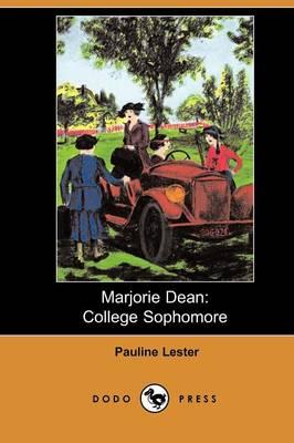 Marjorie Dean: College Sophomore (Dodo Press) (Paperback)