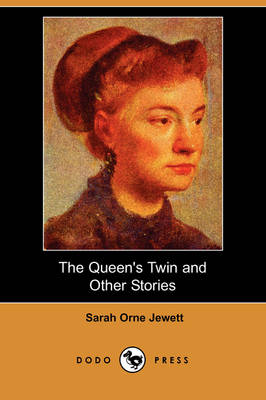 The Queen's Twin and Other Stories (Dodo Press) (Paperback)