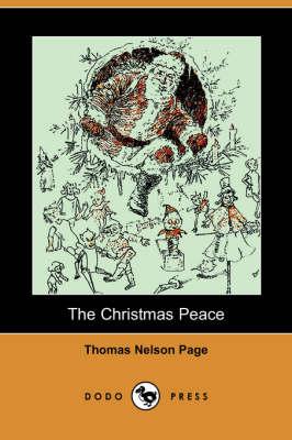 The Christmas Peace (Dodo Press) (Paperback)