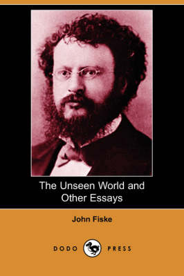 The Unseen World and Other Essays (Dodo Press) (Paperback)