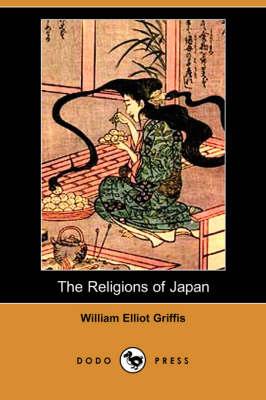 The Religions of Japan (Dodo Press) (Paperback)