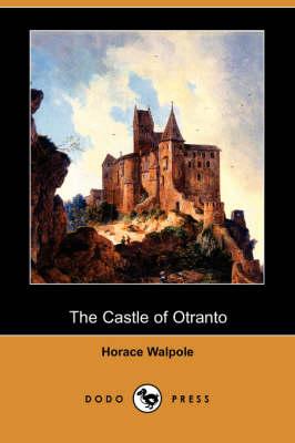 The Castle of Otranto (Dodo Press) (Paperback)