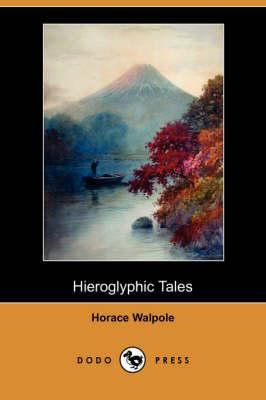 Hieroglyphic Tales (Dodo Press) (Paperback)