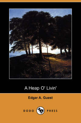 A Heap O' Livin' (Dodo Press) (Paperback)