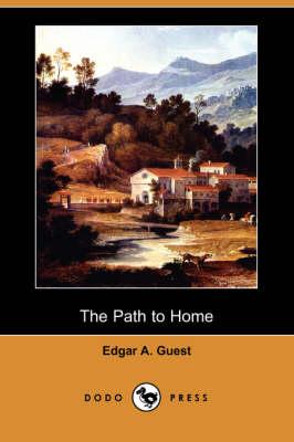 The Path to Home (Dodo Press) (Paperback)