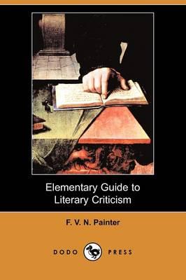 Elementary Guide to Literary Criticism (Dodo Press) (Paperback)