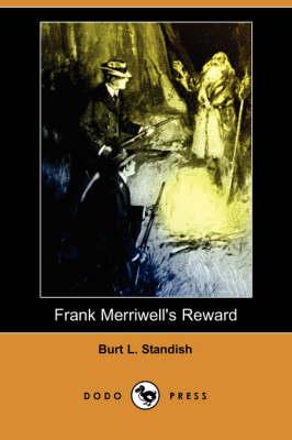 Frank Merriwell's Reward (Dodo Press) (Paperback)