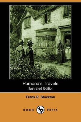 Pomona's Travels (Illustrated Edition) (Dodo Press) (Paperback)