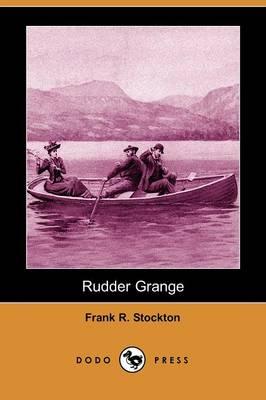 Rudder Grange (Dodo Press) (Paperback)