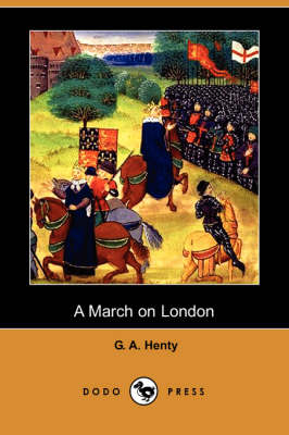 A March on London (Dodo Press) (Paperback)