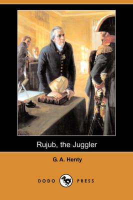Rujub, the Juggler (Dodo Press) (Paperback)