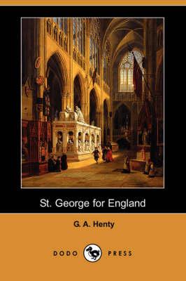 St. George for England (Dodo Press) (Paperback)