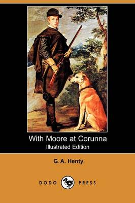 With Moore at Corunna (Paperback)