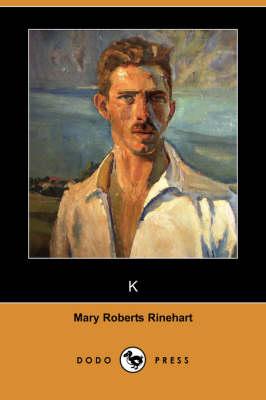 K (Dodo Press) (Paperback)