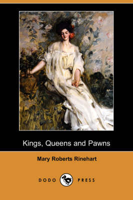 Kings, Queens and Pawns (Dodo Press) (Paperback)