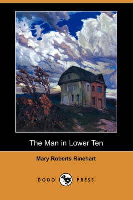 The Man in Lower Ten (Dodo Press) (Paperback)