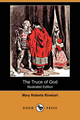 The Truce of God (Illustrated Edition) (Dodo Press) (Paperback)