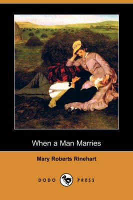 When a Man Marries (Dodo Press) (Paperback)