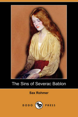 The Sins of Severac Bablon (Dodo Press) (Paperback)