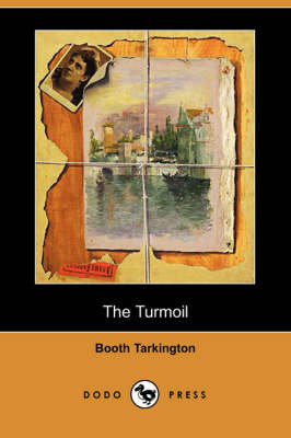 The Turmoil (Dodo Press) (Paperback)