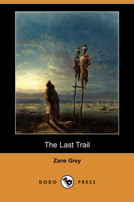 The Last Trail (Paperback)