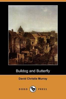 Bulldog and Butterfly (Dodo Press) (Paperback)