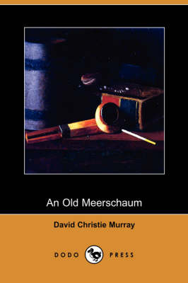 An Old Meerschaum (Dodo Press) (Paperback)