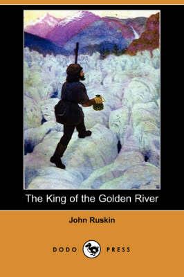 The King of the Golden River (Dodo Press) (Paperback)