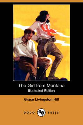 The Girl from Montana (Dodo Press) (Paperback)
