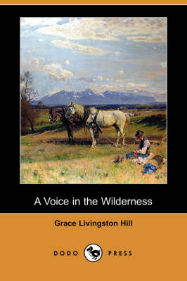 A Voice in the Wilderness (Dodo Press) (Paperback)