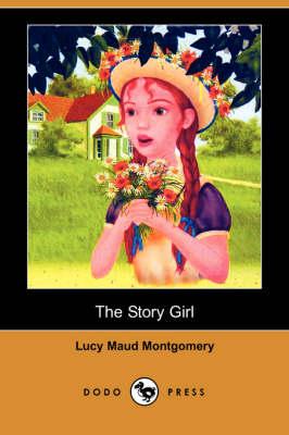 The Story Girl (Dodo Press) (Paperback)