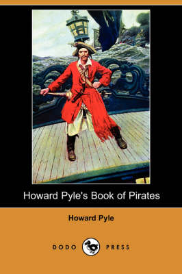 Howard Pyle's Book of Pirates (Dodo Press) (Paperback)