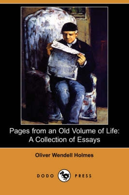 Pages from an Old Volume of Life: A Collection of Essays (Dodo Press) (Paperback)
