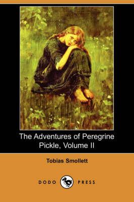 The Adventures of Peregrine Pickle, Volume II (Dodo Press) (Paperback)