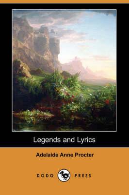 Legends and Lyrics (Dodo Press) (Paperback)