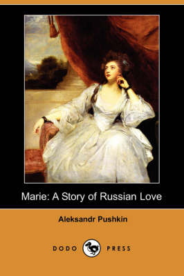 Marie: A Story of Russian Love (Dodo Press) (Paperback)