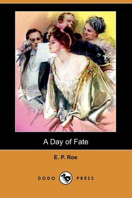 A Day of Fate (Dodo Press) (Paperback)