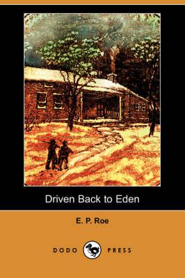 Driven Back to Eden (Dodo Press) (Paperback)