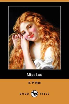 Miss Lou (Dodo Press) (Paperback)