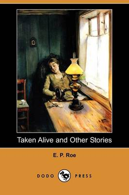 Taken Alive and Other Stories (Dodo Press) (Paperback)