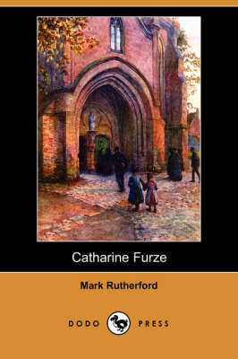 Catharine Furze (Dodo Press) (Paperback)