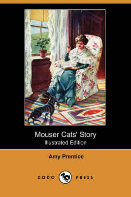 Mouser Cats' Story (Illustrated Edition) (Dodo Press) (Paperback)