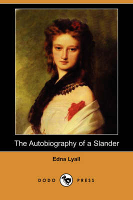 The Autobiography of a Slander (Paperback)