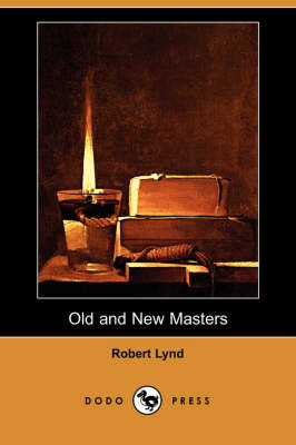 Old and New Masters (Dodo Press) (Paperback)
