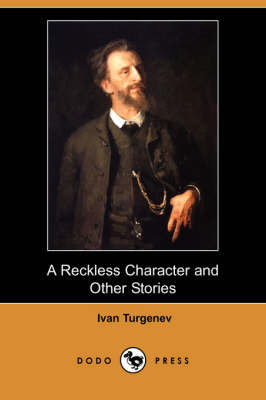 A Reckless Character and Other Stories (Dodo Press) (Paperback)