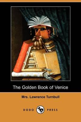 The Golden Book of Venice (Dodo Press) (Paperback)