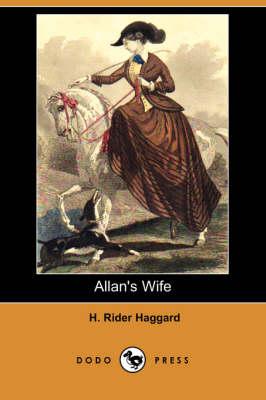 Allan's Wife (Dodo Press) (Paperback)