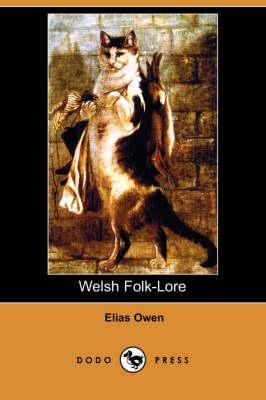 Welsh Folk-Lore (Dodo Press) (Paperback)