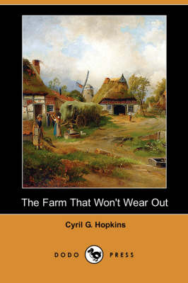 The Farm That Won't Wear Out (Dodo Press) (Paperback)
