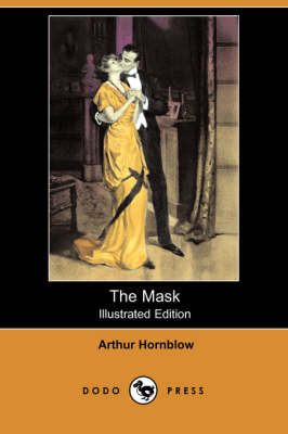 The Mask (Illustrated Edition) (Dodo Press) (Paperback)